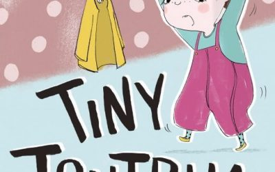 Tiny Tantrum by Caroline Crowe and Ella Okstad