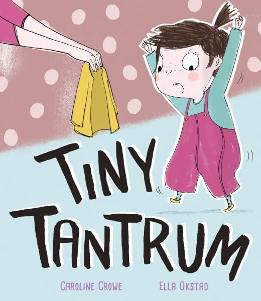 A Tiny Tantrum Caroline Crowe