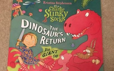 Sir Charlie Stinky Socks – The Dinosaurs Return by Kristina Stephenson