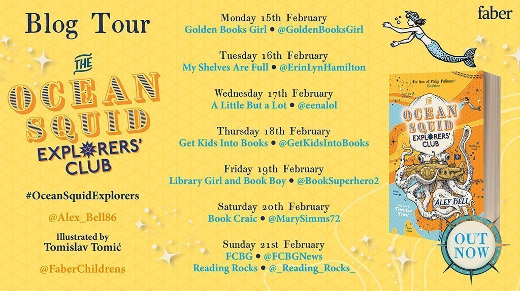 The Ocean Squid Explorers' Club by @Alex_Bell86 – Blog Tour – reviewed by Reading Rocker @Boofindlay